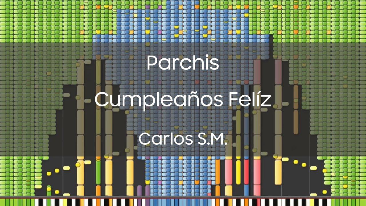 [Black MIDI] Parchis - Cumpleaños Felíz ~ Carlos S.M.