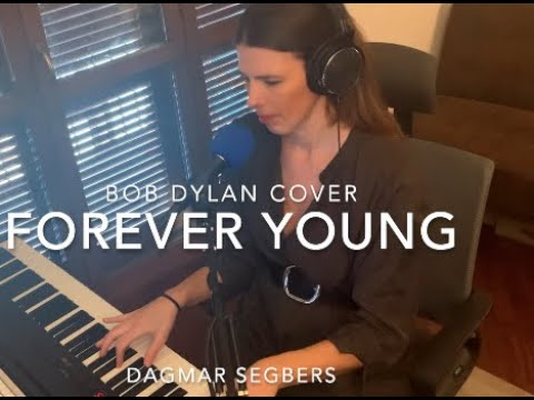 """Check out one of my piano and voice version of one of my favourite songs """"Forever young"""" (Bob Dylan)"""