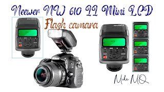 review Neewer NW 610 II Mini LCD Display Flash