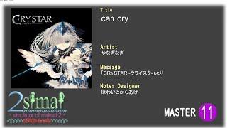 【maimai創作譜面】can cry [やなぎなぎ] Master【2simai EXpand】