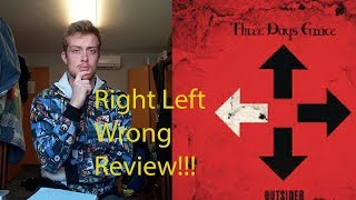 Three Days Grace - Right Left Wrong Track Review