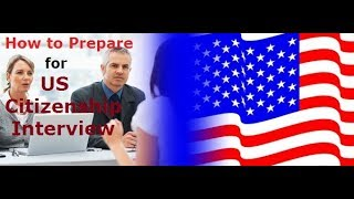 Attorney Robert Pascal's Tips to Prepare for US Citizenship Interview