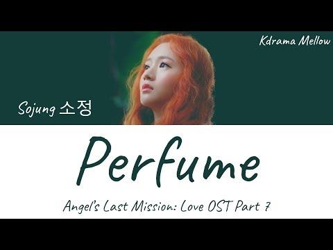 Sojung (Ladies' Code) - Perfume 향기 (Angel's Last Mission: Love OST Part 7) Lyrics (Han/Rom/Eng/가사)