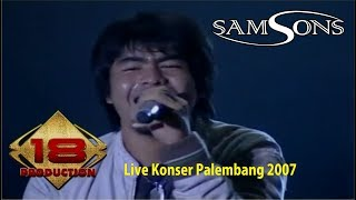 Samsons - Seandainya (Live Konser Palembang 2007)