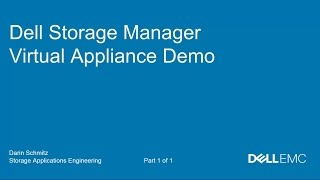 Dell Storage Manager Virtual Appliance Demo Video