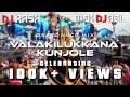 Valakilukkana Kunjole PsyTrance Mix | Kalabavan Mani | DJ Jazil | DJ Rash