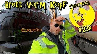Brett vor'm Kopf / Truck diary #238