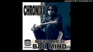 CHRONIXX-MESSAGE FI BADMIND