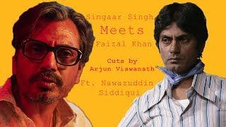 Singaar Singh Meets Faizal Khan   Ft. Nawazuddin Siddiqui   Cuts by Arjun Viswanath