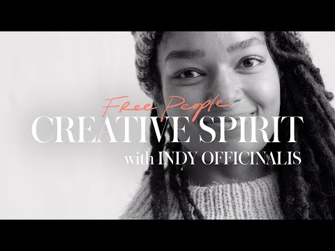 Free People for the Creative Spirit with Indy Officinalis