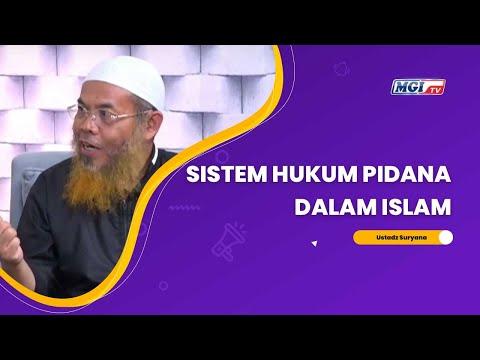 Sistem Hukum Pidana didalam Islam - Ustadz Suryana