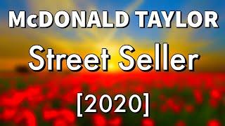 McDonald Taylor 2020 - Street Seller (PNG Music)