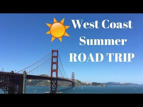 WEST COAST SUMMER ROADTRIP: Vancouver, BC To San Francisco, CA