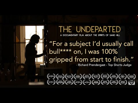 The Undeparted an award winning documentary film about spirits, attachments, and people!