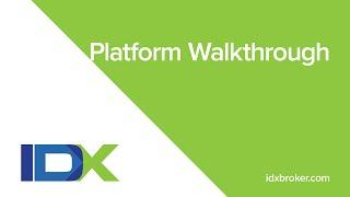 IDX Broker Platform Walkthrough