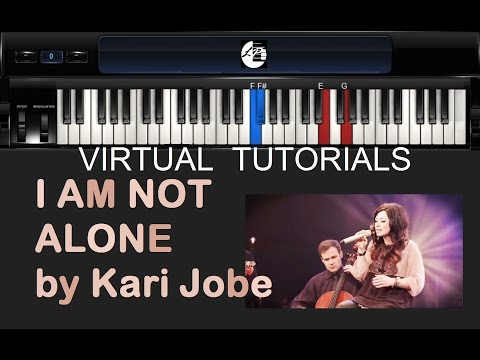 I Am Not Alone Keyboard chords by Kari Jobe - Worship Chords
