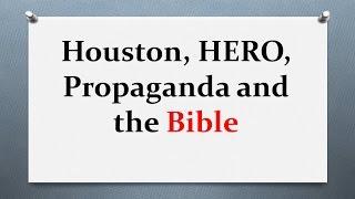 Houston, HERO, Propoganda and the Bible