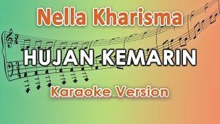 Nella Kharisma - Hujan Kemarin (Karaoke Lirik Tanpa Vokal) by regis