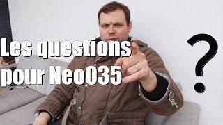Les questions pour Neo035 - 20