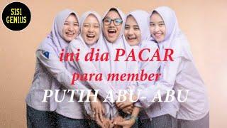 Download PROFIL DAN BIODATA LENGKAP member PUTIH ABU-ABU