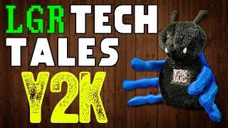 LGR Tech Tales Y2K The Year 2000 Problem