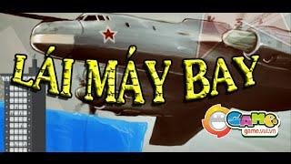 Game lái máy bay - Video hướng dẫn chơi game 24h
