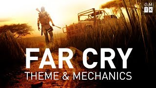 Theme and Mechanics in Far Cry 2 and Far Cry 4 | Game Maker