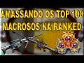 - AMASSANDO OS TOP 100 MACROSOS | CrossFire RANKED #4