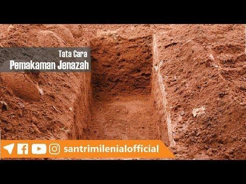 Tata Cara Menguburkan Jenazah dalam islam