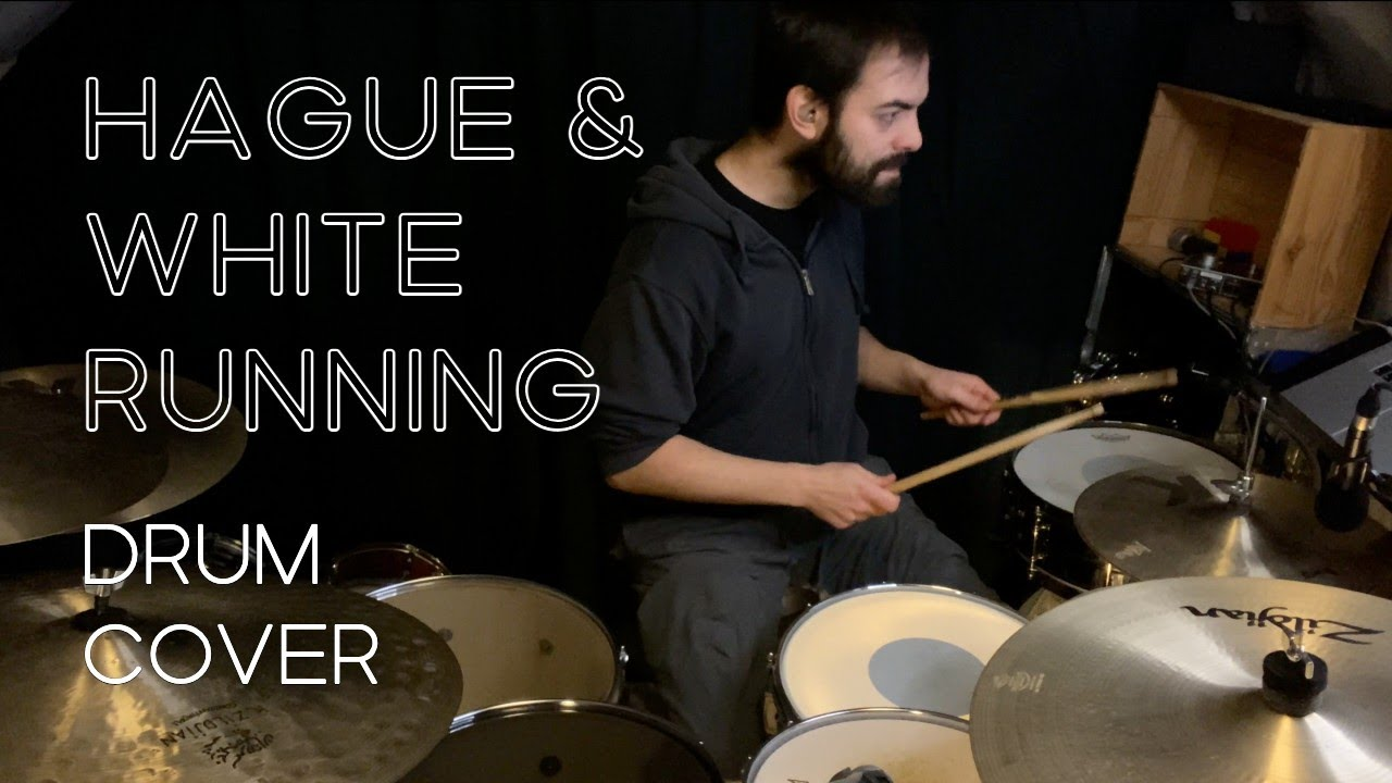 Hague & White - Running | Pyjama Jams (Drum Cover)