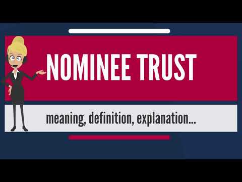 What is NOMINEE TRUST? What does NOMINEE TRUST mean? NOMINEE TRUST meaning & explanation