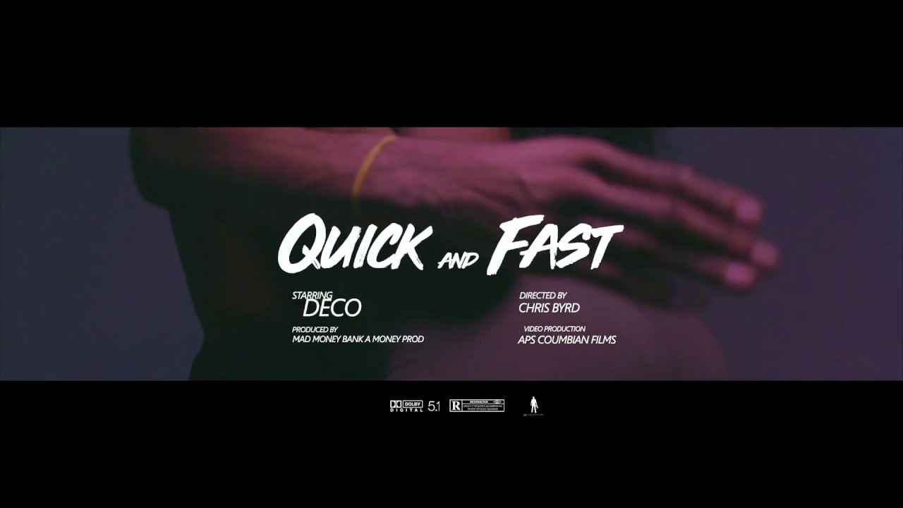 """Quick and fast""- Deco [ official music video]"