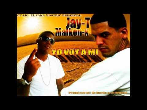 Jay T featuring Malkon X (Yo voy a mi)