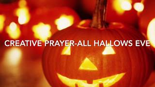 Creative prayer students explaining all about Halloween and how we should honour the dead