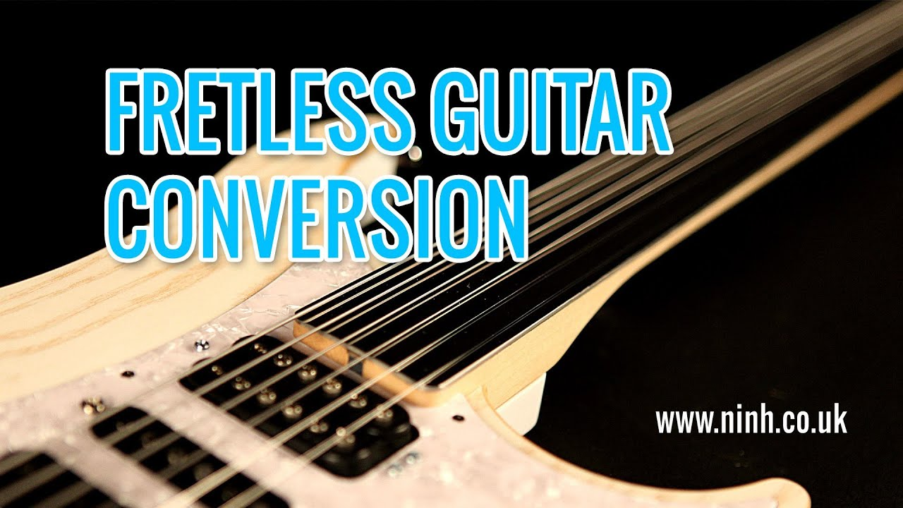 how to do a fretless guitar conversion cheap electric or bass