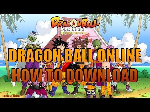 DRAGON BALL ONLINE: HOW TO DOWNLOAD AND INSTALL