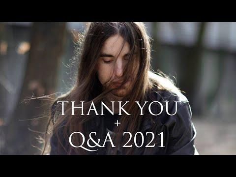 Massive Thank You + Q&A 2021