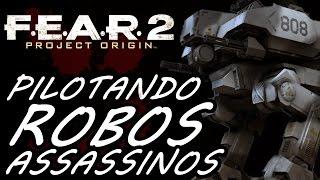 F.E.A.R. 2: Project Origin (Parte 11) - PILOTANDO O MECHA ASSASSINO