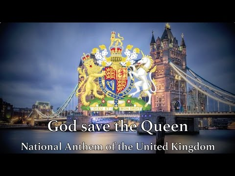 National Anthem: United Kingdom  God Save the Queen Remastered