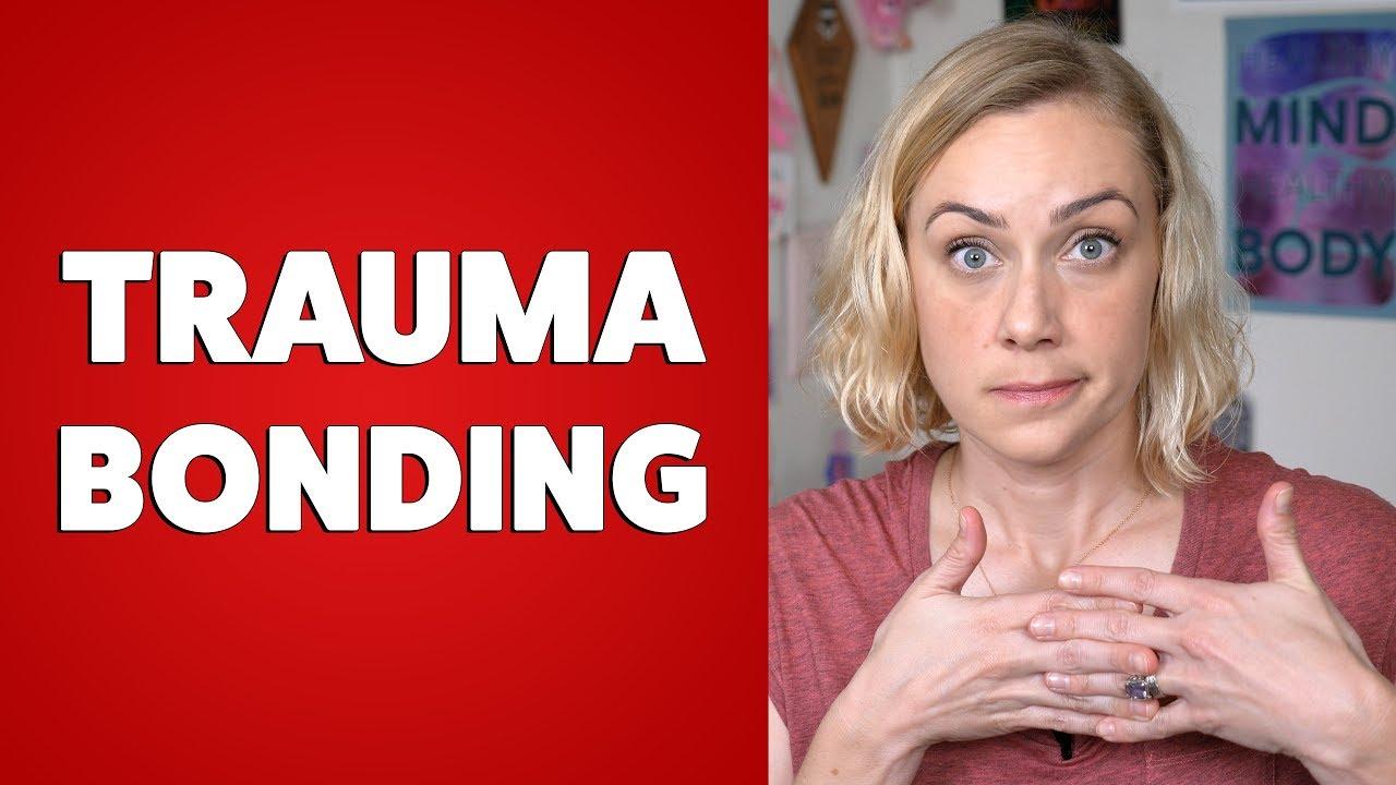 What is Trauma Bonding? | Kati Morton