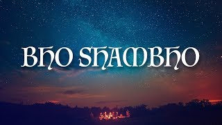 BHO SHAMBHO SHIVA SHAMBHO   Shiv Mantra Meditation ~.~ 11 Mins of Meditation ~.~