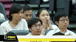 FBNC - Cuộc thi sinh viên biện luận 2017 - Đại học Bách Khoa - Tập 2 (Phần 3)