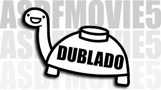 ASDFMOVIE5 (DUBLADO) PT-BR
