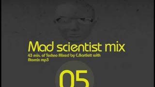 CCB Radio presents Mad scientist mix 05