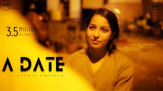 A DATE - An Indie Feature Film | English Full Movie | #Traveling | #Bangalore | #Respect