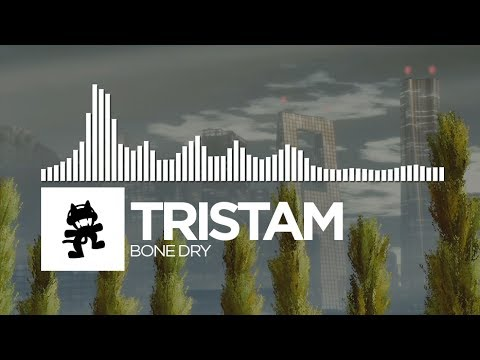 Tristam - Bone Dry [Monstercat Release]