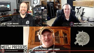Meet The Pressers: Episode XXX with Andy Lander