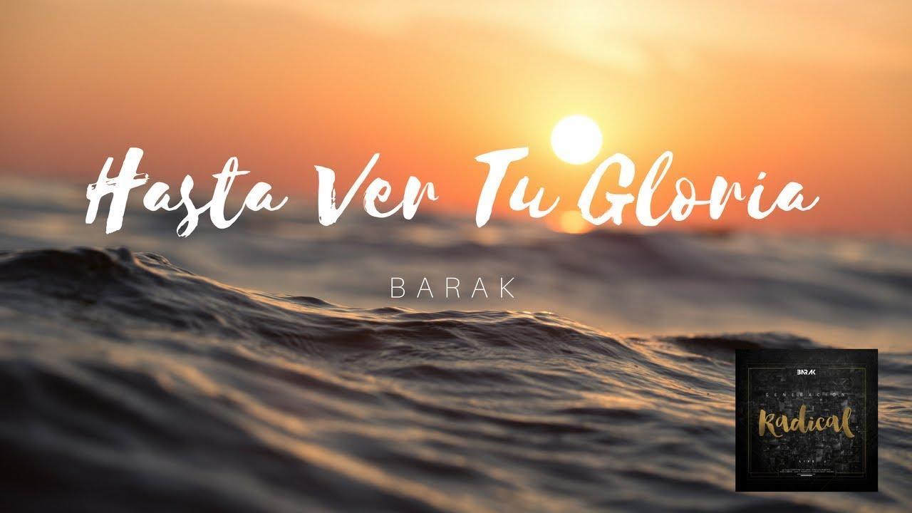 Hasta Ver Tu Gloria - BARAK - YouTube