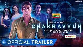 Chakravyuh - An Inspector Virkar Crime Thriller | Official Trailer | MX Original Series | MX Player
