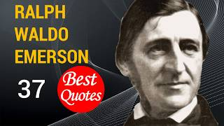 A List Of Famous Ralph Waldo Emerson Quotes